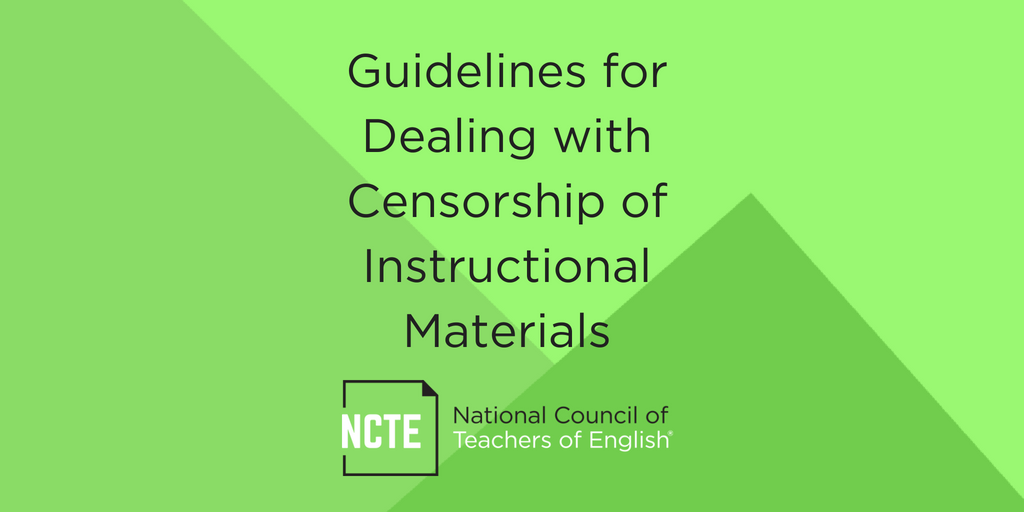 Guidelines For Dealing With Censorship Of Instructional Materials Ncte